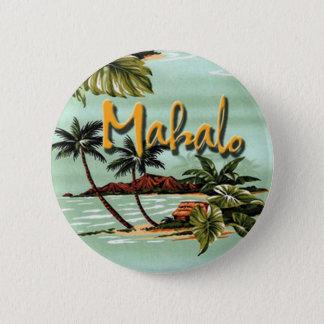 Mahalo Hawaiian Island 2 Inch Round Button