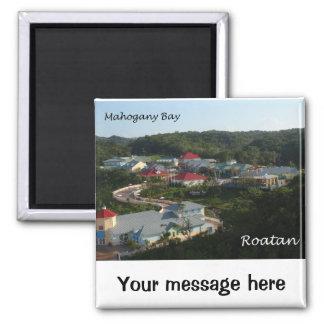 Mahogany Bay, Roatan Magnet