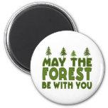 Mai la forêt soit avec vous magnets pour réfrigérateur
