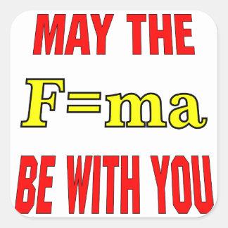 Mai le F=ma soit avec vous force = x de masse Autocollant Carré