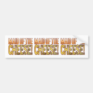 Maid Of Blue Cheese Bumper Sticker