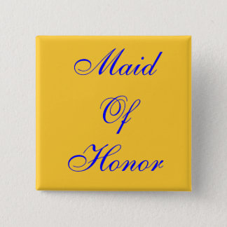 Maid Of Honor 2 Inch Square Button