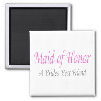 Maid Of Honor (A Brides Best Friend) Magnets