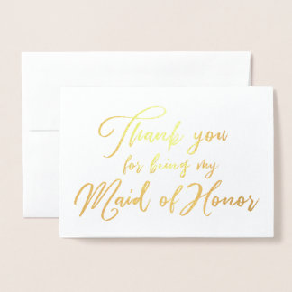 Maid of Honor Beautiful Wedding Thank you Foil Card