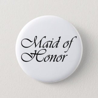 Maid of Honor gift 2 Inch Round Button