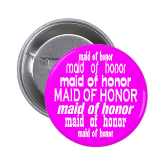 Maid of Honor In Pink Button (USA Spelling)