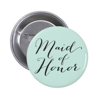 Maid Of Honor Script Chic Wedding Bridal Party 2 Inch Round Button