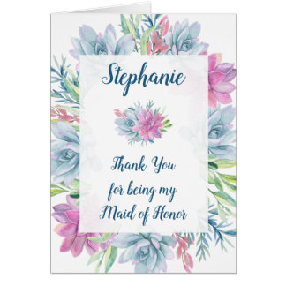 Maid of Honor Thank You Watercolor Succulents Card