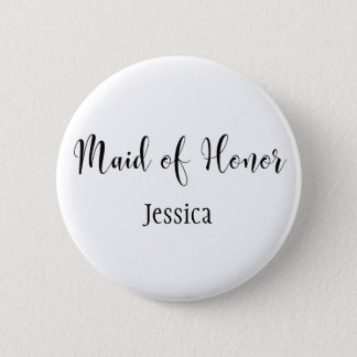 Maid of Honour Black Script Typography w/ Name 2 Inch Round Button