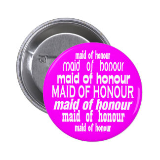 Maid of Honour (Canada Spelling) 2 Inch Round Button
