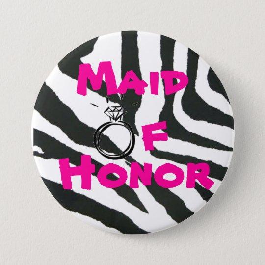 Maid of Honour Zebra 3 Inch Round Button