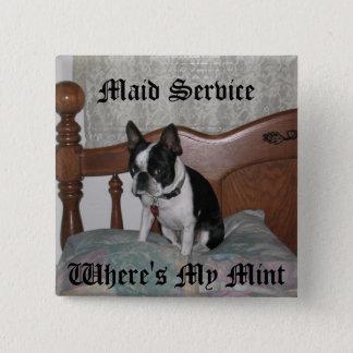 Maid Service 2 Inch Square Button