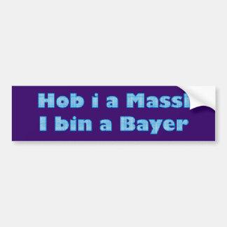 Main header on behalf Massl i is A Bavarian Bumper Sticker