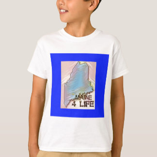 """Maine 4 Life"" State Map Pride Design T-Shirt"
