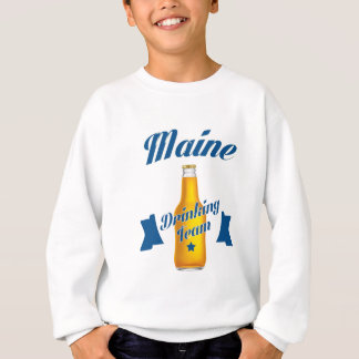 Maine Drinking team Sweatshirt