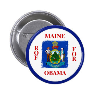 MAINE FOR OBAMA Button