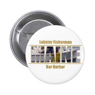 MAINE Image Text Series - Lobster Fisherman 2 Inch Round Button