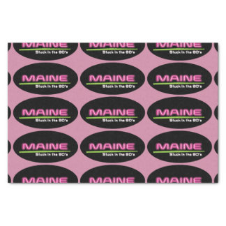 MAINE STUCK IN THE 80'S Tissue Paper