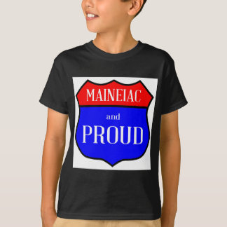 Maineiac And Proud T-Shirt
