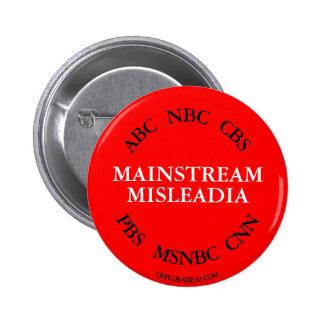 Mainstream Misleadia. 2 Inch Round Button