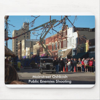 Mainstreet Oshkosh - Public Enemies Shooting Mouse Pad