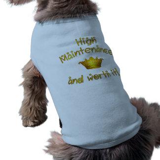 Maintenance élevée et en valeur elle ! t-shirts pour toutous