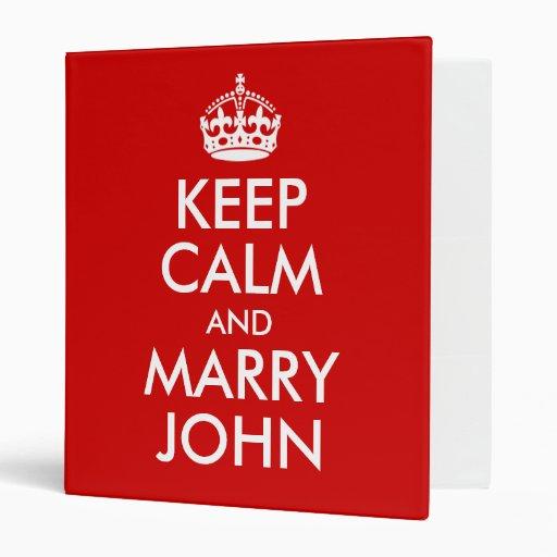 Maintenez calme et épousez le classeur de John Ave