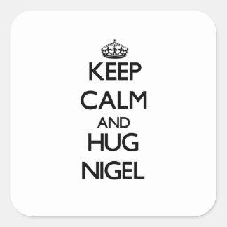 Maintenez calme et étreinte Nigel Sticker Carré
