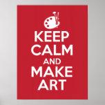 Maintenez calme et faites l'affiche d'art