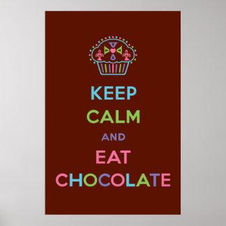 Maintenez calme et mangez du chocolat posters
