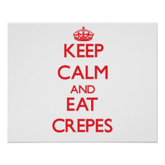 Maintenez calme et mangez les crêpes posters