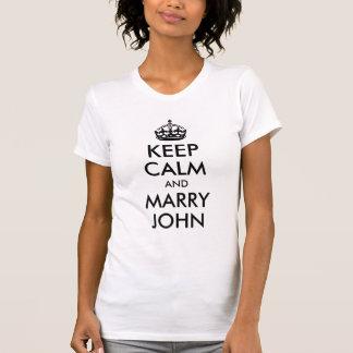 Maintenez calme et mariez la chemise de John T-shirts
