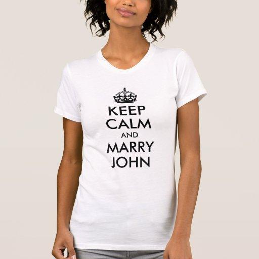 Maintenez calme et mariez la chemise de John T-shirt