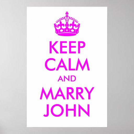 Maintenez calme et mariez la copie de John Poster