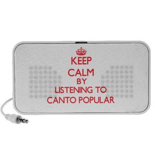 Maintenez le calme en écoutant le CHANT POPULAIRE Haut-parleurs