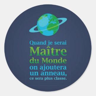 Maître du Monde Classic Round Sticker