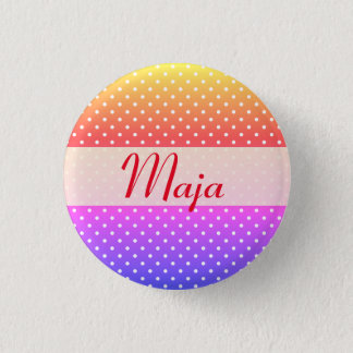 Maja name plate Anstecker 1 Inch Round Button