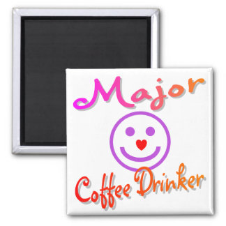 Major Coffee Drinker Square Magnet