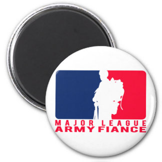 Major League Army Fiance 2 Inch Round Magnet