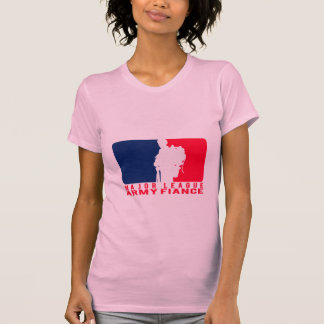 Major League Army Fiance T-Shirt