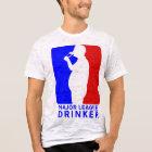 Major League Drinker T-Shirt