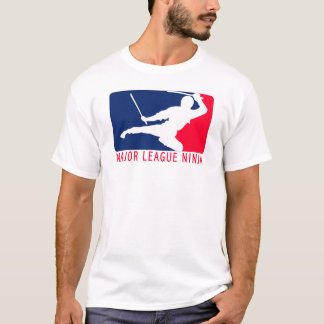 Major League Ninja T-Shirt