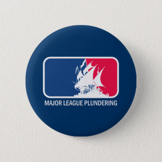 Major League Plundering 2 Inch Round Button