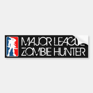 MAJOR LEAGUE ZOMBIE HUNTER bumpersticker Bumper Sticker