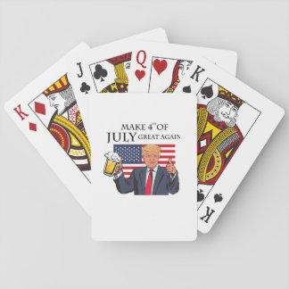 Make 4th of July Great Again  Trump funny Playing Cards