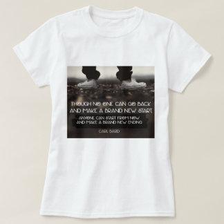 Make A Brand New Ending T-Shirt