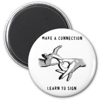 Make a Connection Learn to Sign magnet
