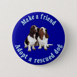 Make A Friend - Basset Hound 2 Inch Round Button