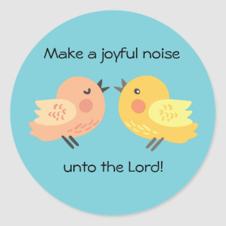 Make a Joyful Noise Little Birds Sticker
