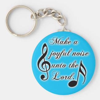 Make a Joyful Noise Unto the Lord - Psalm 100 Keychain